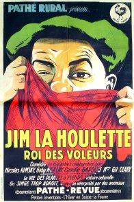 Affiche du film : Jim la houlette roi des voleurs