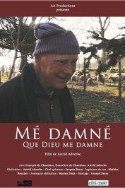 background picture for movie Mé dmané : que Dieu me damne