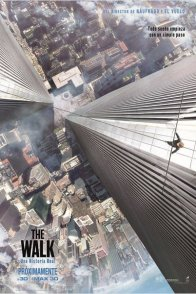 Affiche du film : The Walk – Rêver Plus Haut