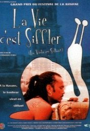 background picture for movie La vie, c'est siffler