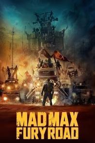 Affiche du film : Mad Max : Fury Road