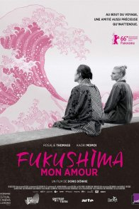 Affiche du film : Fukushima mon amour