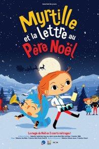Affiche du film : Myrtille et la Lettre au Père Noël