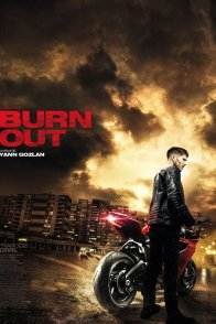 Affiche du film : Burn Out