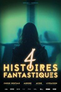 Affiche du film : 4 Histoires fantastiques