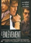 Affiche du film : L'enlèvement