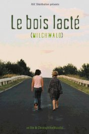 background picture for movie Le bois lacte