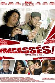 background picture for movie Fracassés !