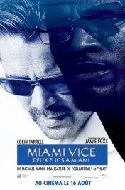 Affiche du film : Miami Vice : Deux flics à Miami