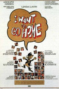 Affiche du film : I want to go home