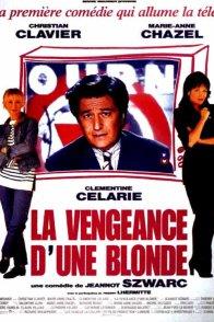 Affiche du film : La vengeance d'une blonde