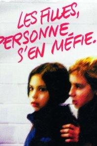 Affiche du film : Les filles, personne s'en méfie