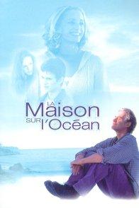 Affiche du film : La maison sur l'océan