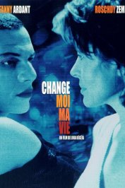 background picture for movie Change moi ma vie