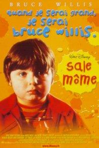 Affiche du film : Sale môme