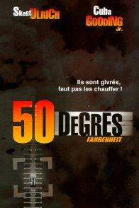 Affiche du film : 50 degrés Fahrenheit