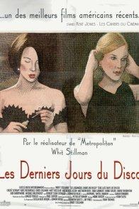 Affiche du film : Les derniers jours du disco