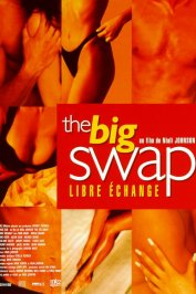 background picture for movie The big swap (libre echange)