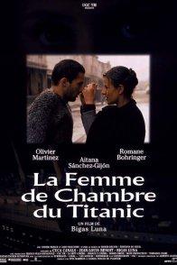 Affiche du film : La femme de chambre du titanic