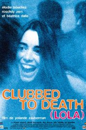 background picture for movie Clubbed to death (lola)