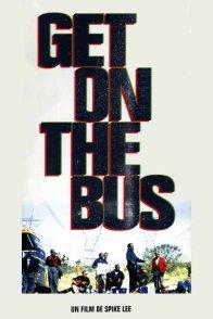 Affiche du film : Get on the bus