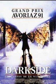 Affiche du film : Darkside les contes de la nuit noire