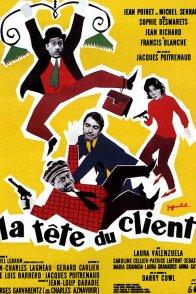 Affiche du film : La tete du client