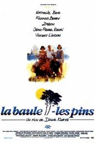 Affiche du film : La baule les pins