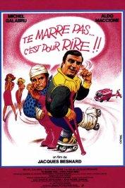 background picture for movie Te marre pas... c'est pour rire !