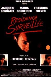 Affiche du film : Residence surveillee