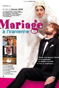 Affiche du film : Mariage a l'iranienne