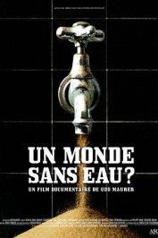 background picture for movie Un monde sans eau ?