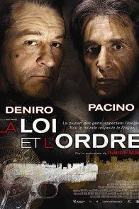 Affiche du film : La Loi et l'Ordre