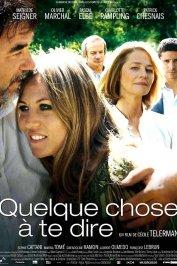 background picture for movie Quelque chose à te dire