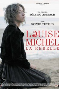 Affiche du film : Louise Michel la rebelle