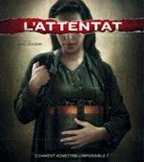 Affiche du film : L'Attentat