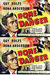 Affiche du film : Home to danger