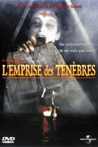 Affiche du film : L'emprise des tenebres