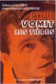 Affiche du film : Dieu vomit les tiedes