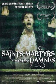 Affiche du film : Saints-martyrs-des-damnes