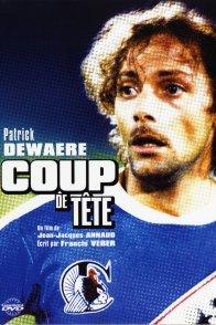 Affiche du film : Coup de tete