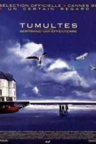 Affiche du film : Tumultes